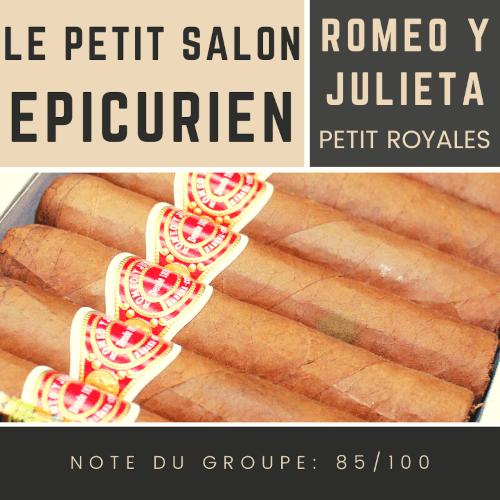 Le salon des Epicuriens - Romeo y Julieta Petit Royales